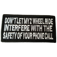 DONT LET MY 2 WHEELS FABRIC MOTORCYCLE PATCH